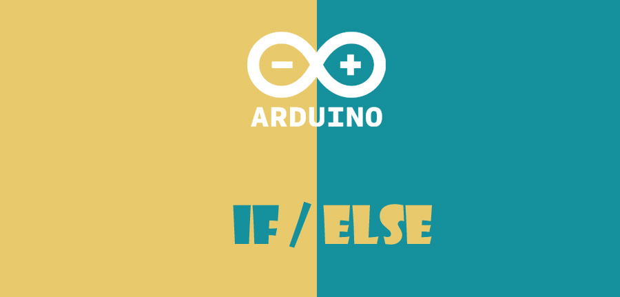 ساختار if / else در آردوینو