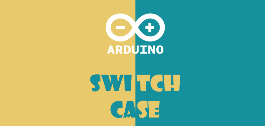 switch case در آردوینو