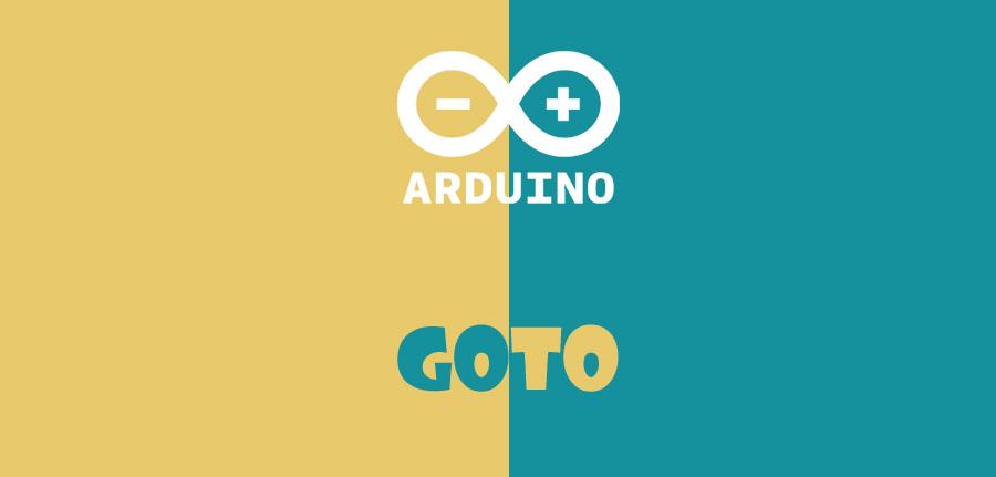 دستور Goto در آردوینو