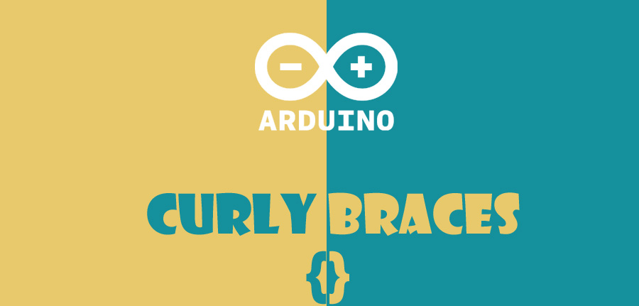 Curly Braces in arduino