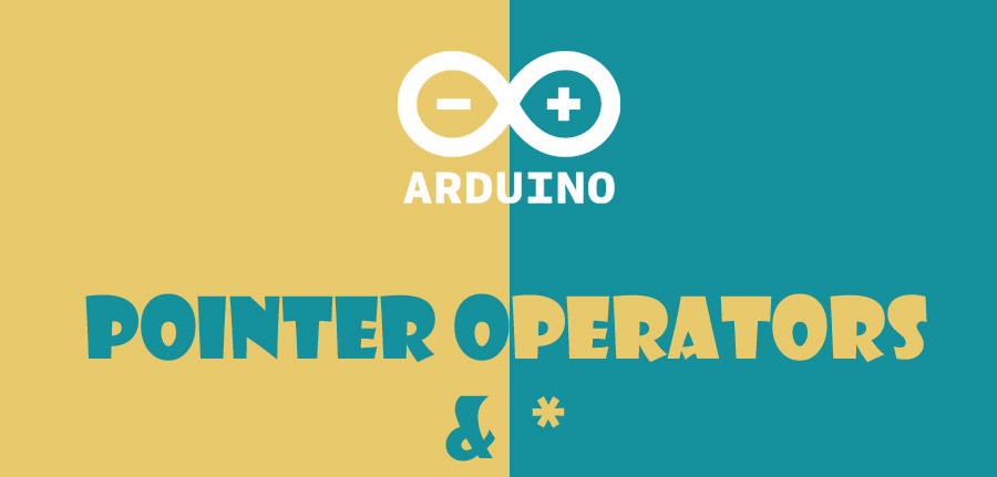 pointer operators in arduino