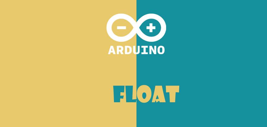 float در آردوینو