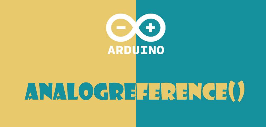 ()analogreference در آردوینو