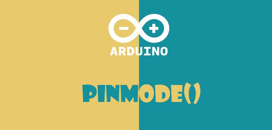 ()pinMode در آردوینو