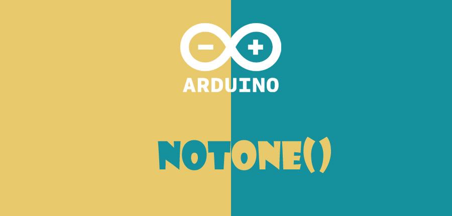 ()noTone در آردوینو