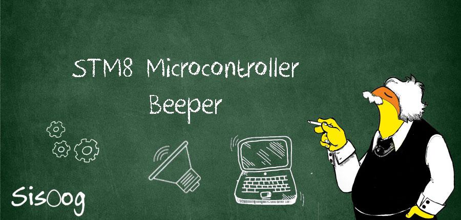 آموزش میکروکنترلر STM8 : Beeper