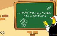 آموزش میکروکنترلر STM32 قسمت 15 : راهاندازی RTC در CORTEXM4