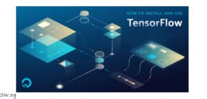 نصب و راهاندازی نرمافزار TensorFlow